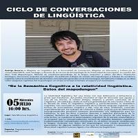 """Imagen Invitación a la charla """"De la Semántica Cognitiva a la relatividad lingüística. Datos del mapudungun"""""""